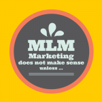 image, saying MLM marketing does not make sense unless and my conclusion from an SEO perspective
